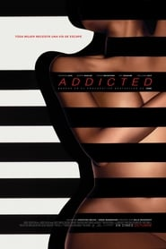 Addicted (Perversa adicción) (2014)
