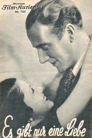 Es gibt nur eine Liebe 1933