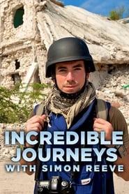 مشاهدة مسلسل Incredible Journeys with Simon Reeve مترجم أون لاين بجودة عالية