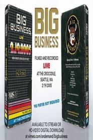 Big Business: Live At The Crocodile, Seattle, WA 2/19/2005 (2021)