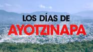 Los días de Ayotzinapa