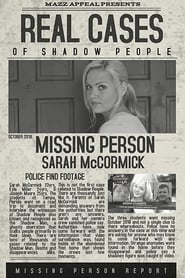مشاهدة فيلم Real Cases of Shadow People: The Sarah McCormick Story مترجم