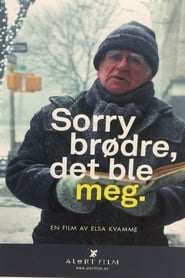 مشاهدة فيلم Sorry Brothers, I Was the One مترجم