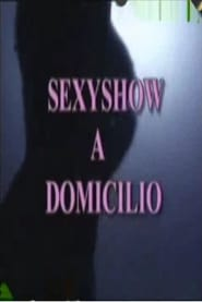 Sexyshow a domicilio 1992