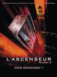 Voir L'ascenseur (Niveau 2) en streaming complet gratuit | film streaming, StreamizSeries.com