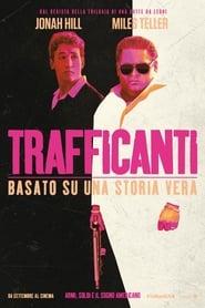 film simili a Trafficanti
