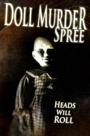 Doll Murder Spree 2017