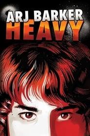 Arj Barker: Heavy 2013