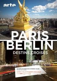 Paris-Berlin, destins croisés 2015