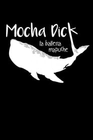 Image Mocha Dick: The Mapuche Whale