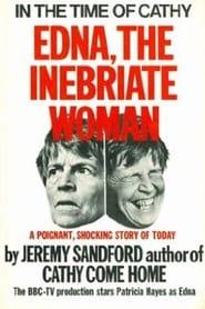 Edna: The Inebriate Woman 1971