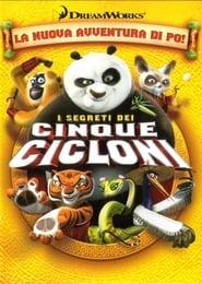 Kung Fu Panda - I segreti dei cinque cicloni 2008