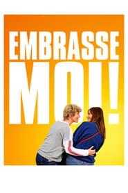 Embrasse-moi ! – FRENCH HDRip VF