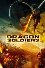 Dragon Soldiers - Azwaad Movie Database
