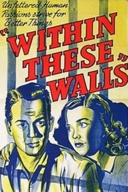 Within These Walls 1945
