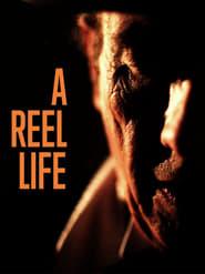 A Reel Life (2021)