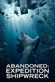 Abandoned: Expedition Shipwreck 2021