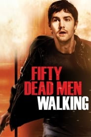 Fifty Dead Men Walking – Informatorul (2008)