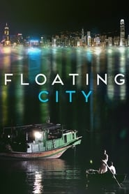 Floating City – 浮城大亨(2012)