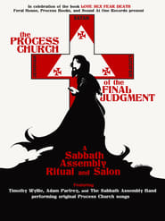 The Process Church of the Final Judgement - A Sabbath Assembly Ritual and Salon 2009