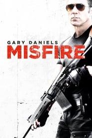 Misfire [2014]