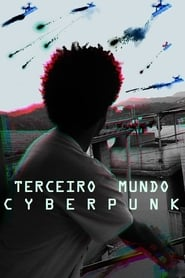 Terceiro Mundo Cyberpunk (2019)