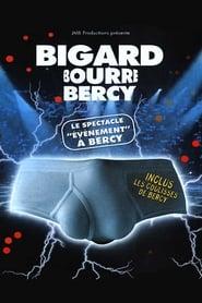 Regarder Bigard Bourre Bercy