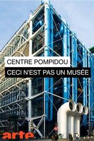 Centre Pompidou: Ceci n'est pas un musée 1970