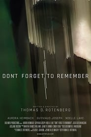 Don't Forget to Remember (2020) YIFY