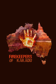 Firekeepers of Kakadu (2019) CDA Online Cały Film Zalukaj Online cda