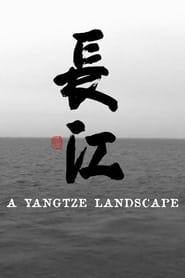 Poster A Yangtze Landscape 2017