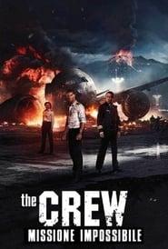The Crew: Missione impossibile 2015 HD