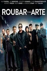 A Arte de Roubar (2014) BRrip Blu-Ray 720p Download Torrent Dublado