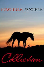 Assistir Online Cowgirls n' Angels Collection Coleção