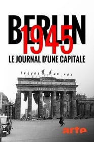 Berlin 1945 : le journal d'une capitale