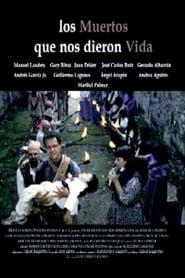 Los muertos que nos dieron la vida 2003