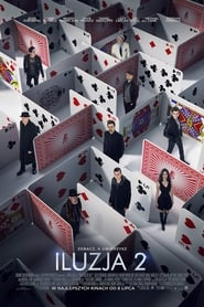 Iluzja 2 2016 Cały Film CDA Online PL