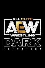 TV Shows Like  AEW Dark: Elevation