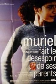 Muriel fait le désespoir de ses parents 1995