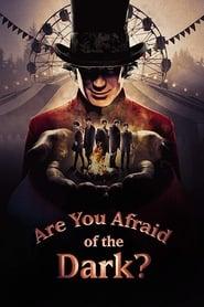 Are You Afraid of the Dark? (2019) CDA Online Cały Film Zalukaj