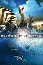 BBC Earth: Die größten Naturereignisse 2009