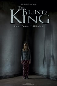 Watch The Blind King on Filmovizija Online