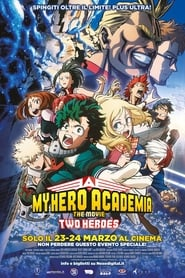 My Hero Academia: The Movie – Two Heroes