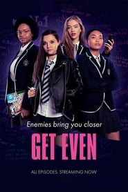 Get Even (2020) Hindi Dubbed Season 1 Complete