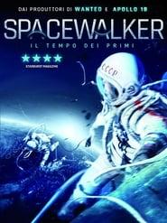 Il tempo dei primi – Spacewalker (2017)