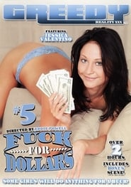 Fuck for Dollars 5