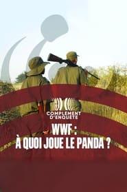 WWF : à quoi joue le panda ? (2021)