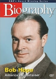 Biography: Bob Hope: America's Entertainer