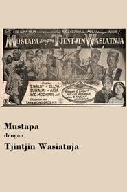 Mustapa dengan Tjintjin Wasiatnja 1953