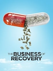 The Business of Recovery streaming